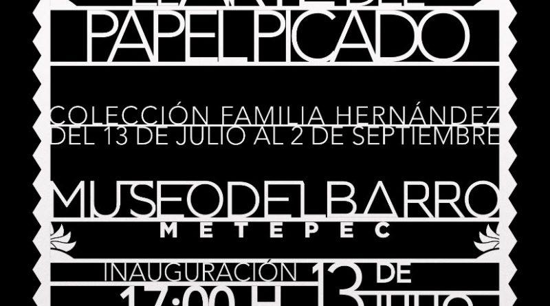 """Presentará Metepec la Exposición """"El Arte del Papel Picado"""""""